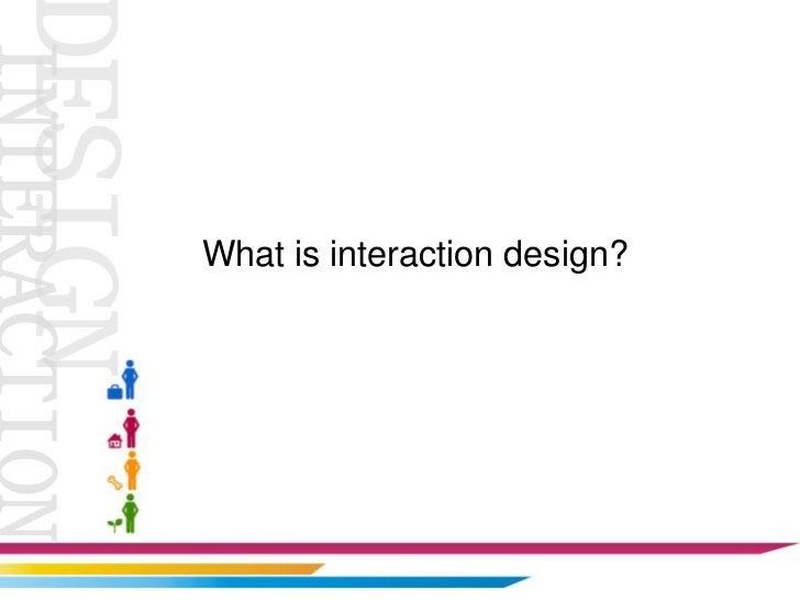 Interaction design  Slide 3