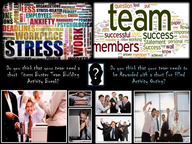 Do you think that your team need a   Do you think that your team needs toshort Stress Buster Team Building     be Rewarded...