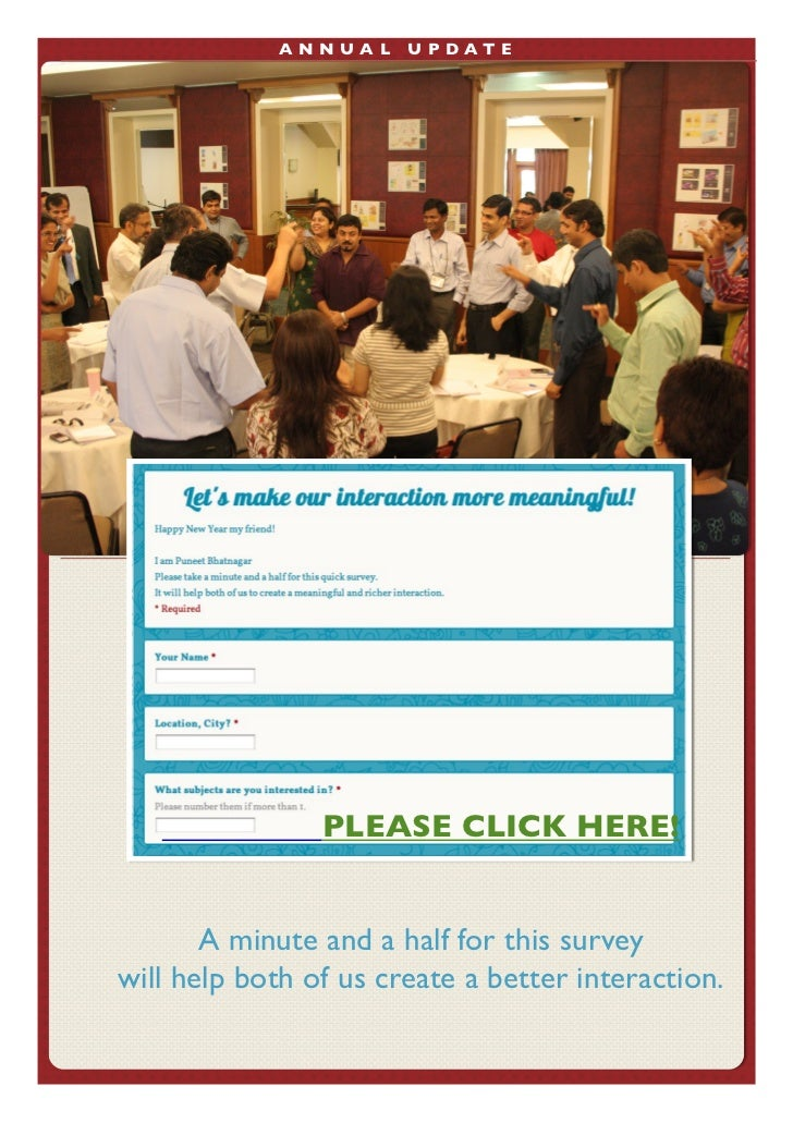 ANN UA L   U P D A T E                      PLEASE CLICK HERE!             A minute and a half for this survey      will ...