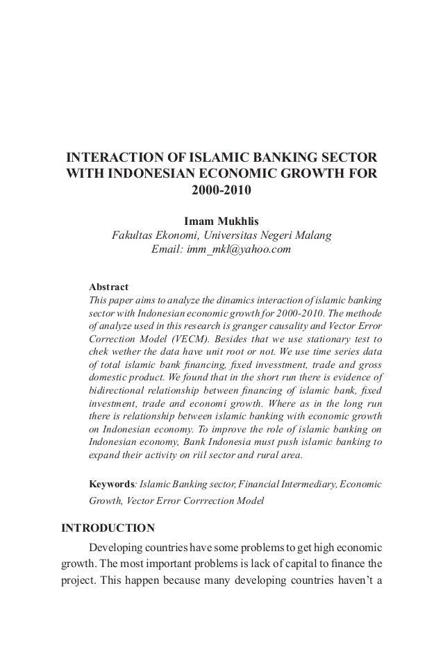 Interaction of islamic banking sector with indonesian economic growth interaction of islamic banking sector with indonesian economic growth for 2000 2010 imam mukhlis fakultas malvernweather Gallery