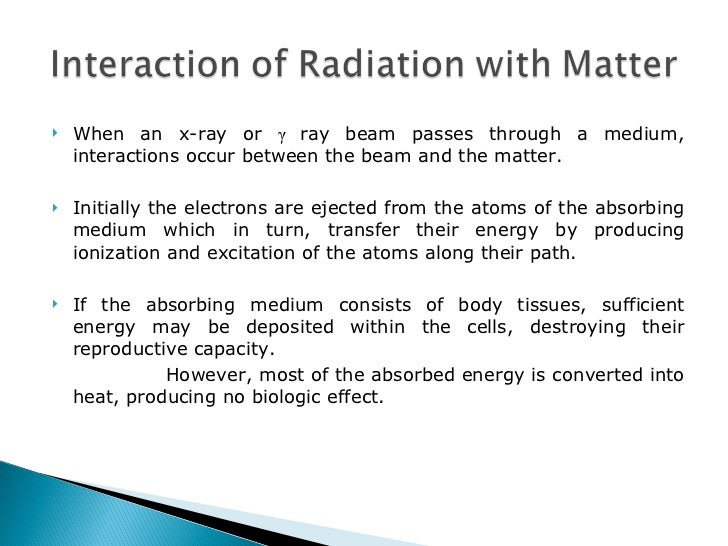 Interaction Of Radiation With Matter Dr Vandana