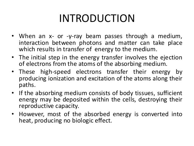 INTERACTION OF IONIZING RADIATION WITH MATTER Slide 2