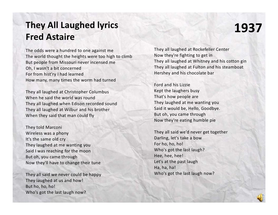 They All Laughed lyrics                                                                        1937Fred AstaireFred Astair...