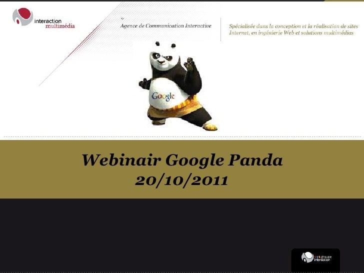 Webinair Google Panda     20/10/2011