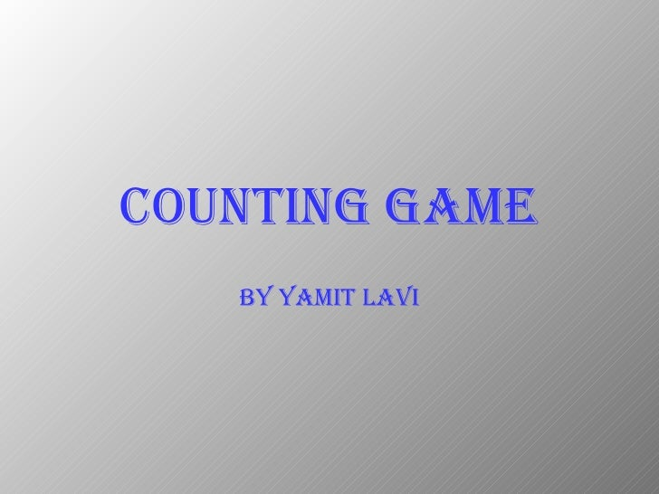 Counting Game By Yamit   Lavi