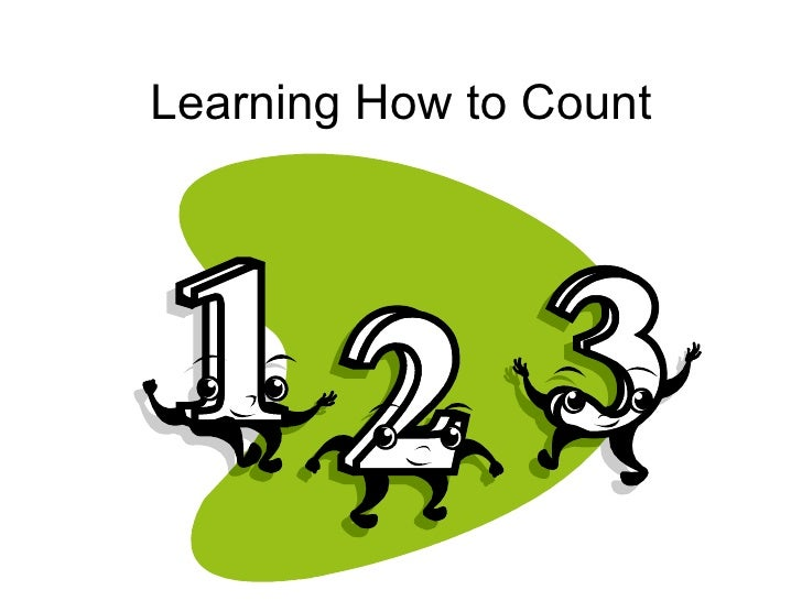 Learning How to Count