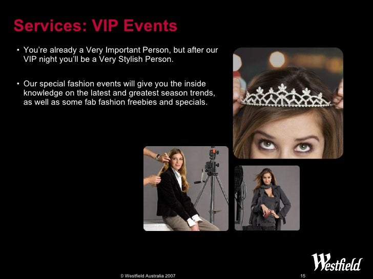 Services: VIP Events <ul><li>You're already a Very Important Person, but after our VIP night you'll be a Very Stylish Pers...