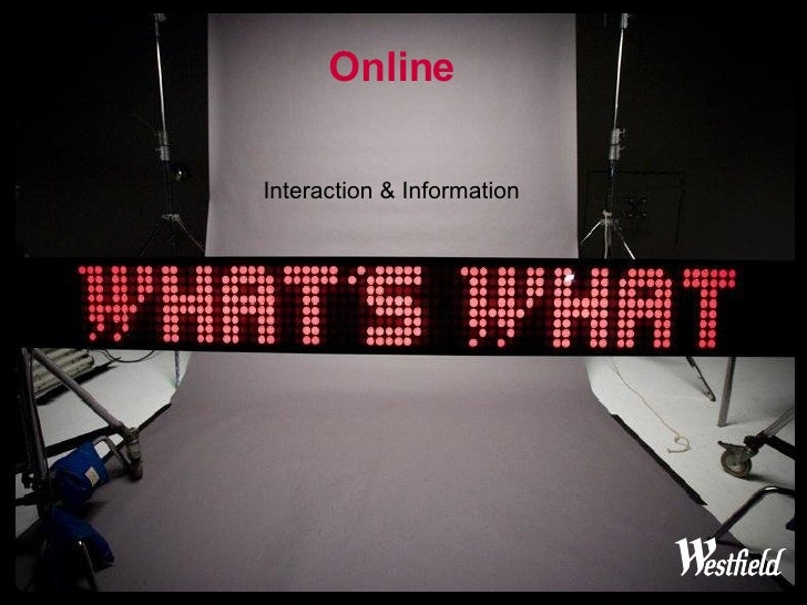 Online Interaction & Information