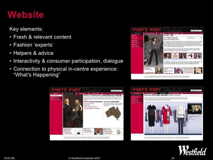 Website <ul><li>Key elements: </li></ul><ul><li>Fresh & relevant content </li></ul><ul><li>Fashion 'experts' </li></ul><ul...
