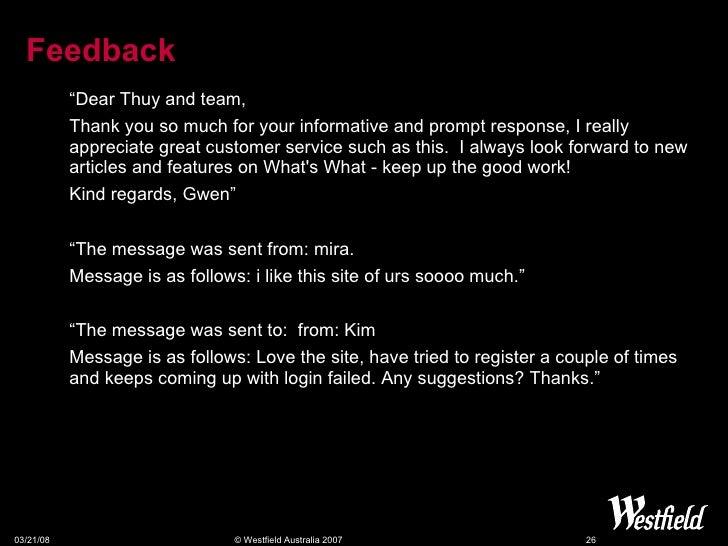 "Feedback <ul><ul><li>""Dear Thuy and team, </li></ul></ul><ul><ul><li>Thank you so much for your informative and prompt res..."