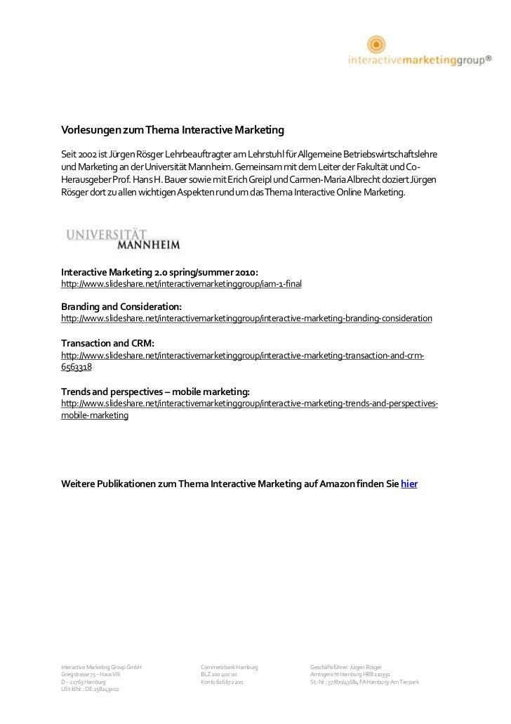 4261746-487692<br />Vorlesungen zum Thema Interactive Marketing<br />Seit 2002 ist Jürgen Rösger Lehrbeauftragter am Lehrs...