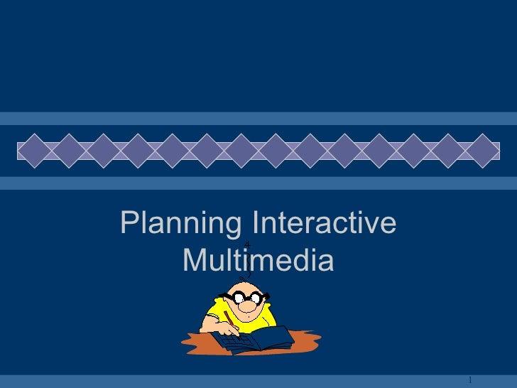 Planning Interactive Multimedia