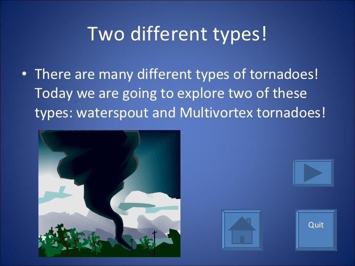 different classifications of tornadoes A tornado is a violently rotating column of air extending from the base of a thunderstorm to the ground a tornado warning is a weather advisory meaning that a tornado has bee n detected or is.