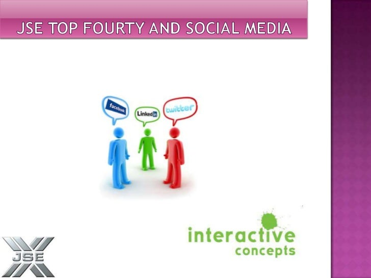 JSE Top Fourty and Social media<br />