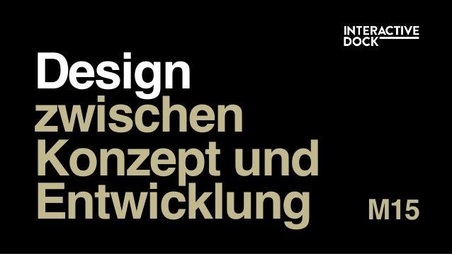 Design  zwischen Konzept und Entwicklung M15