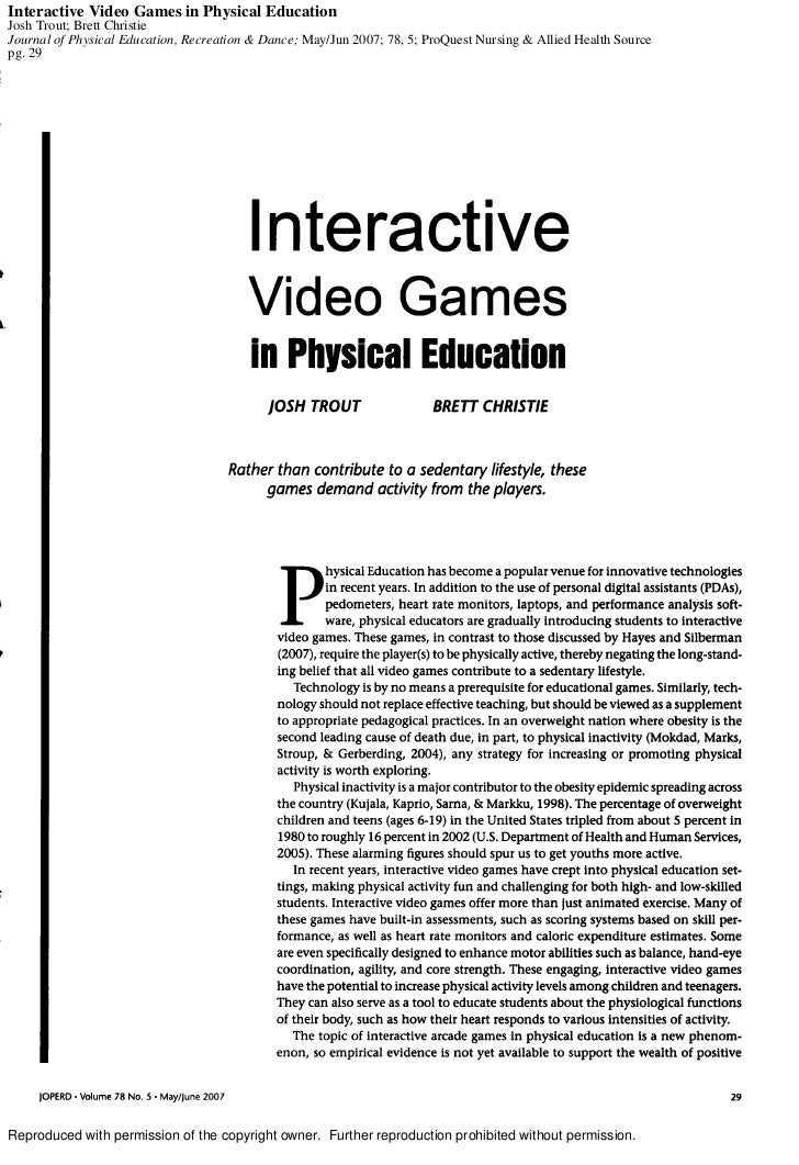 Interactive Video Games in Physical EducationJosh Trout; Brett ChristieJournal of Physical Education, Recreation & Dance; ...