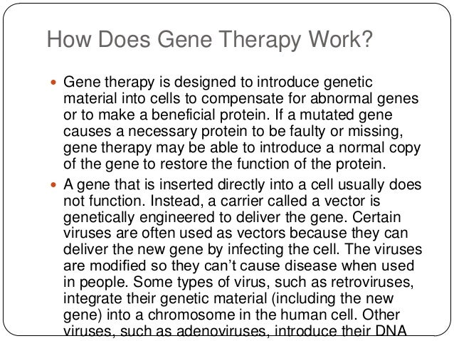 introduction to gene therapy research Introduction history genetic engineering takes the gene directly from one organism and clinical research using somatic gene therapy has been conducted.