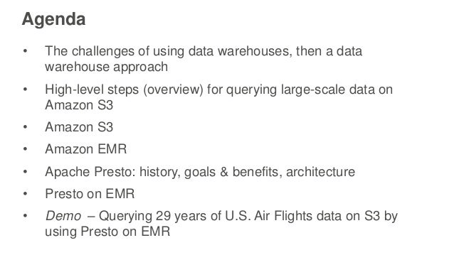 Agenda • The challenges of using data warehouses, then a data warehouse approach • High-level steps (overview) for queryin...