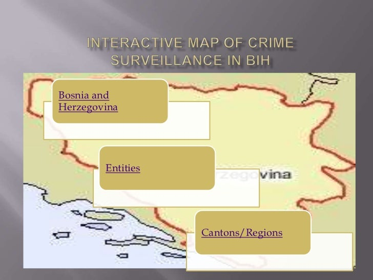 Bosnia andHerzegovina        Entities                   Cantons/Regions