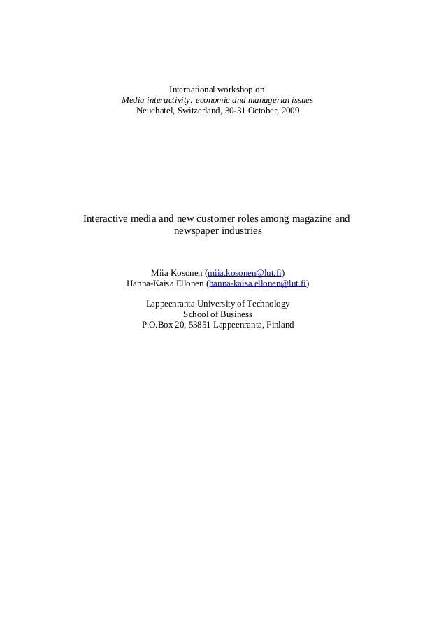 International workshop on Media interactivity: economic and managerial issues Neuchatel, Switzerland, 30-31 October, 2009 ...