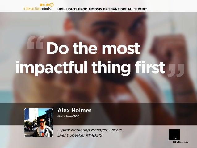 Highlights from #IMDS15 Brisbane Digital Summit Slide 3