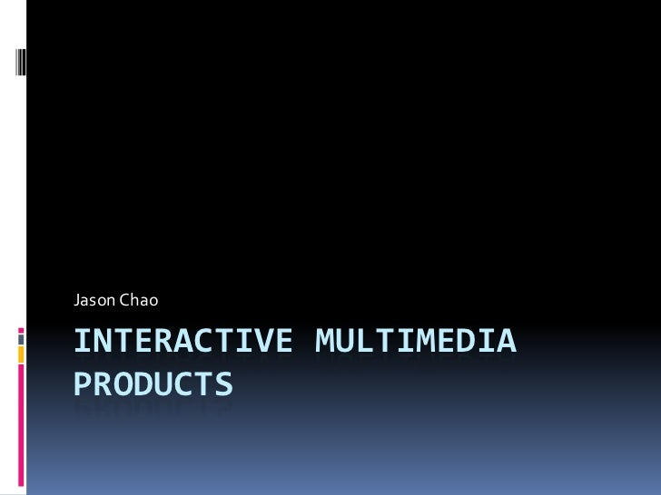 Interactive multimedia products