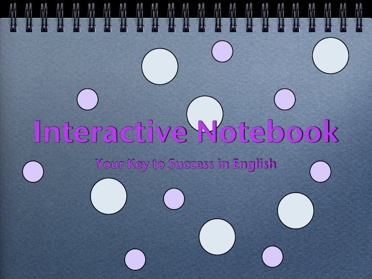 Interactive Notebook    Your Key to Success in English