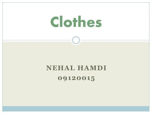 Clothes NEHAL HAMDI 09120015