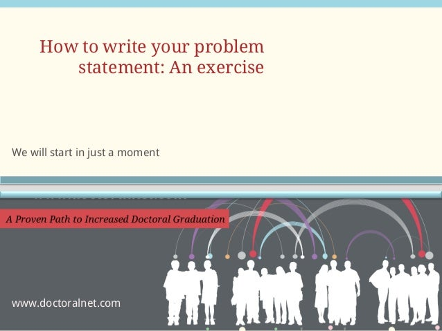 Best dissertation writing problem statement