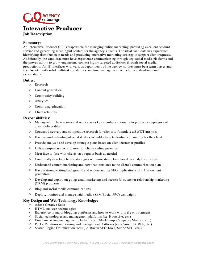 interactive producer job description summary an interactive producer ip is responsible for managing - Duties Of A Producer