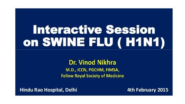 Interactive Session on Swine Flu - H1N1 at Hindu Rao ...