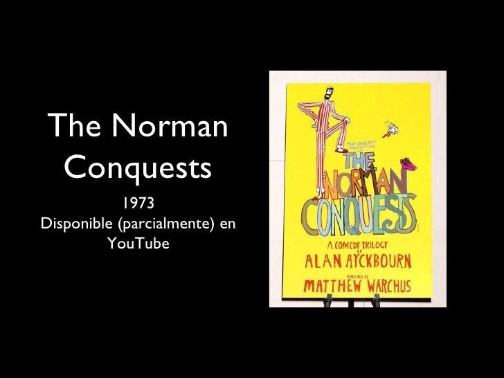 The Norman Conquests            1973Disponible (parcialmente) en         YouTube