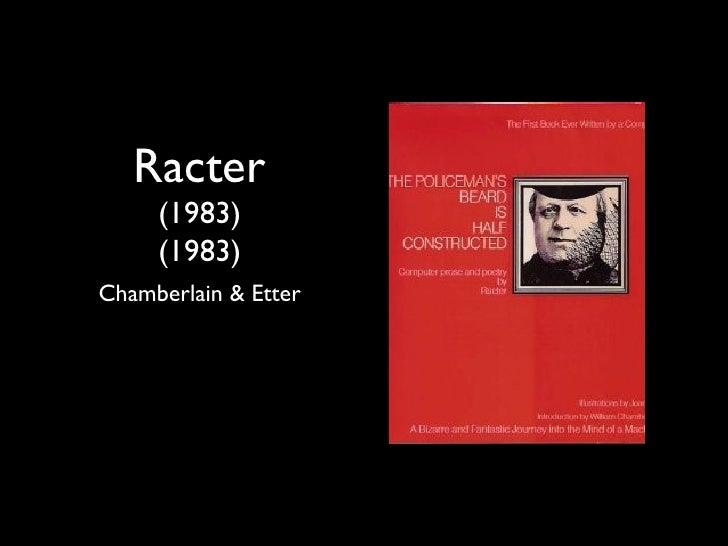 Racter     (1983)     (1983)Chamberlain & Etter
