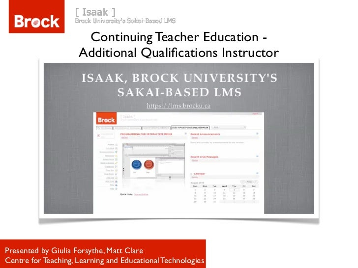 Continuing Teacher Education -                     Additional Qualifications InstructorPresented by Giulia Forsythe, Matt C...