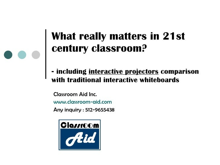 What really matters in 21st century classroom? -  including  interactive projectors  comparison with traditional interacti...