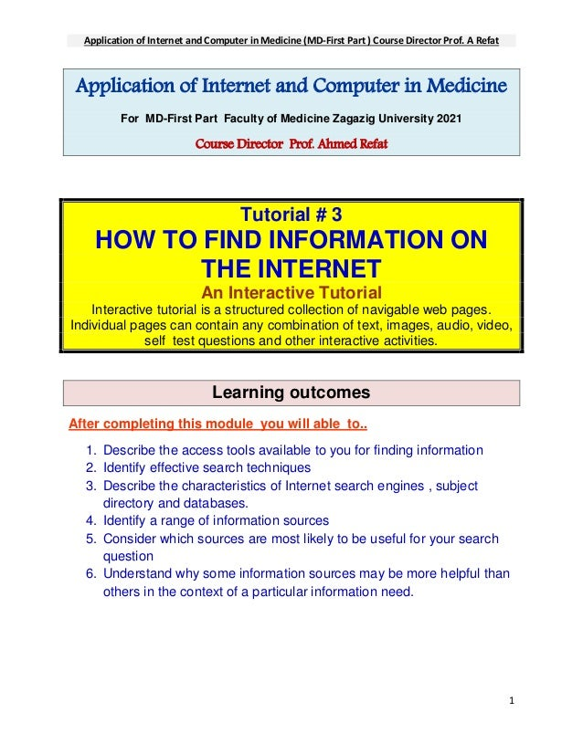 Application of Internet and Computer in Medicine (MD-First Part ) Course Director Prof. A Refat 1 Application of Internet ...