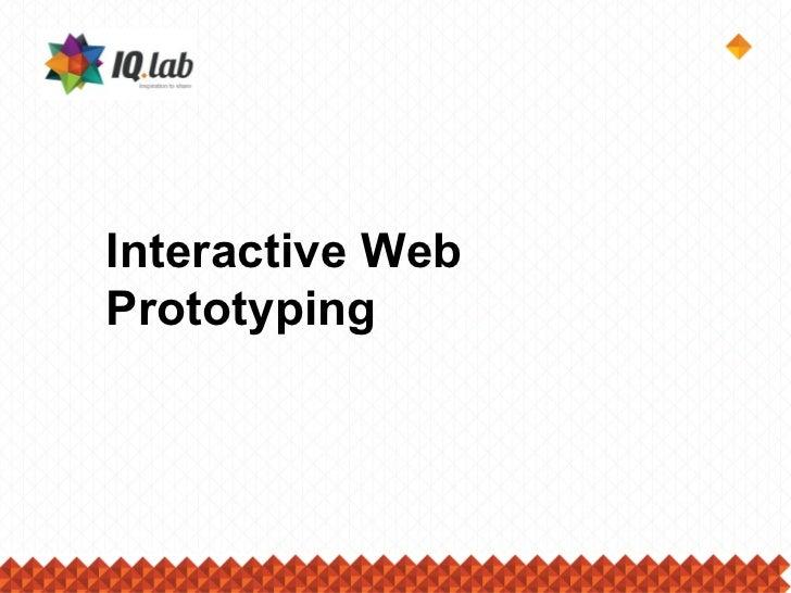 Interactive WebPrototyping