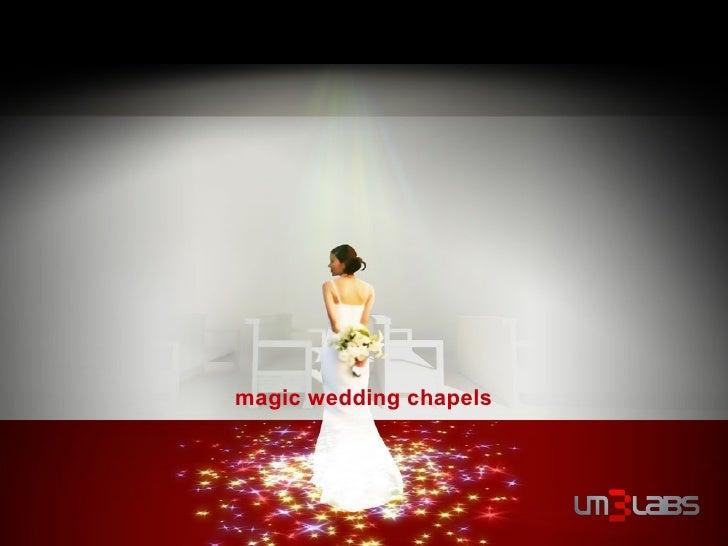 magic wedding chapels