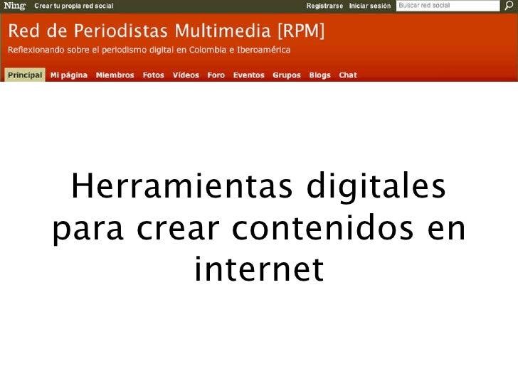 Herramientas digitales para crear contenidos en internet