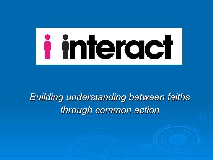 Building understanding between faiths through common action