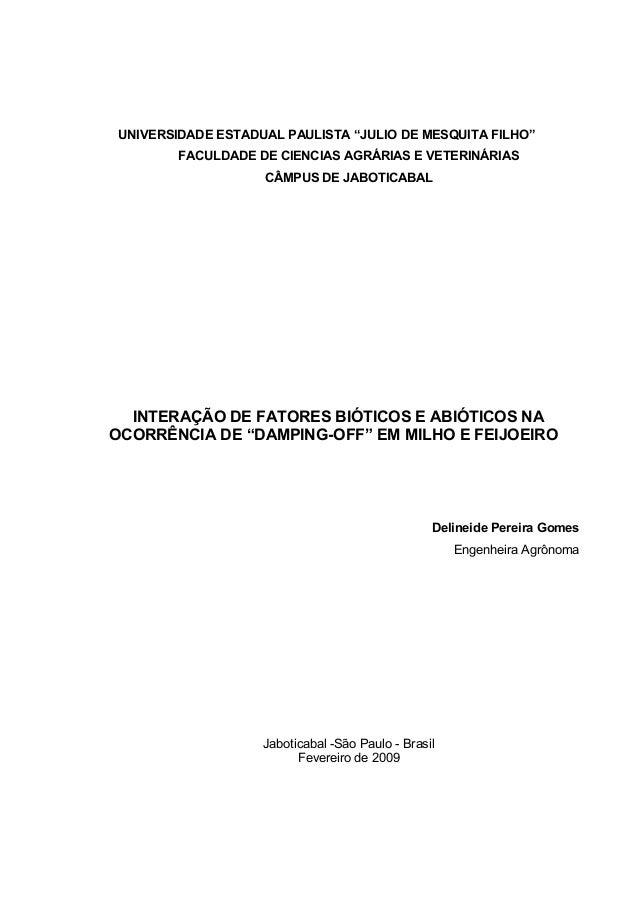 """UNIVERSIDADE ESTADUAL PAULISTA """"JULIO DE MESQUITA FILHO"""" FACULDADE DE CIENCIAS AGRÁRIAS E VETERINÁRIAS CÂMPUS DE JABOTICAB..."""