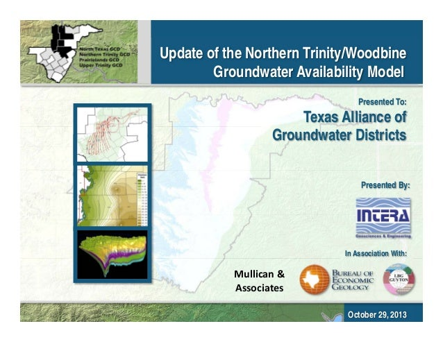 Update of the Northern Trinity/Woodbine Groundwater Availability Model Presented To:  Texas Alliance of Groundwater Distri...