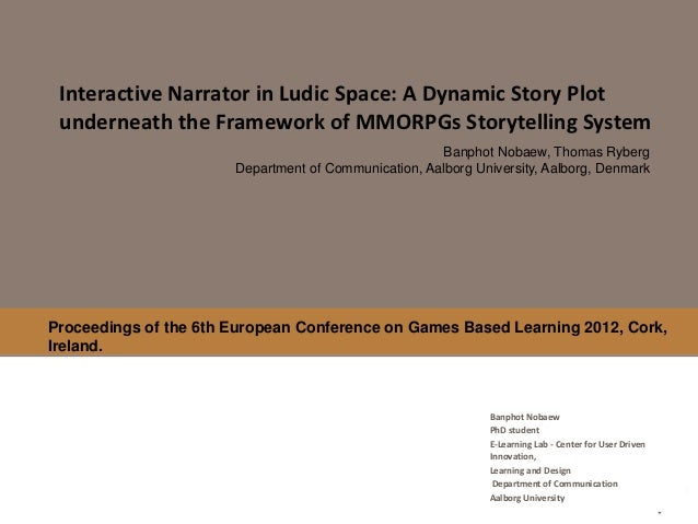 Interactive Narrator in Ludic Space: A Dynamic Story Plot underneath the Framework of MMORPGs Storytelling System         ...