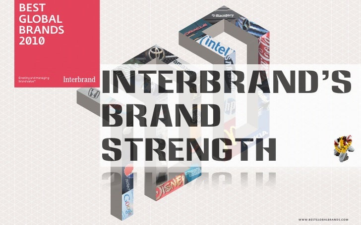 BEST GLOBAL BRANDS 2 1             Interbrand's          Brand          Strength                   WWW.BESTGLOBALBRANDS.C...