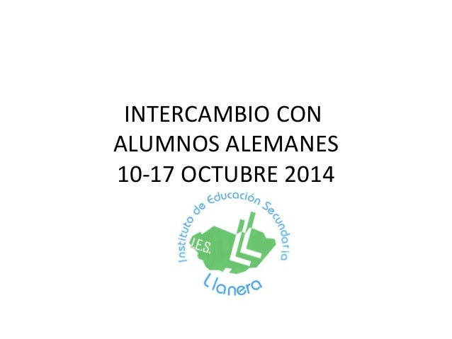 INTERCAMBIO CON  ALUMNOS ALEMANES  10-17 OCTUBRE 2014