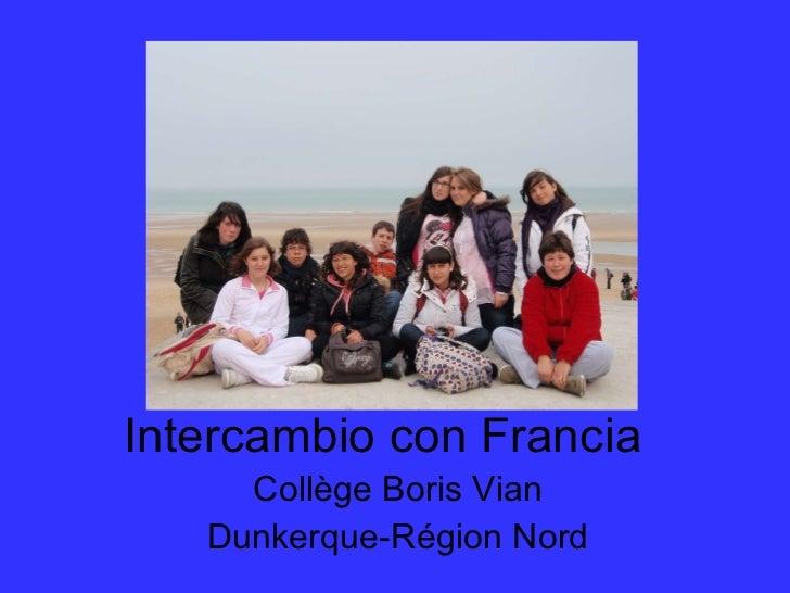 Intercambio con Francia Collège Boris Vian Dunkerque-Région Nord