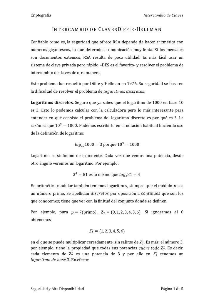 Intercambio de ClavesDiffie-Hellman<br />Confiable como es, la seguridad que ofrece RSA depende de hacer aritmética con nú...