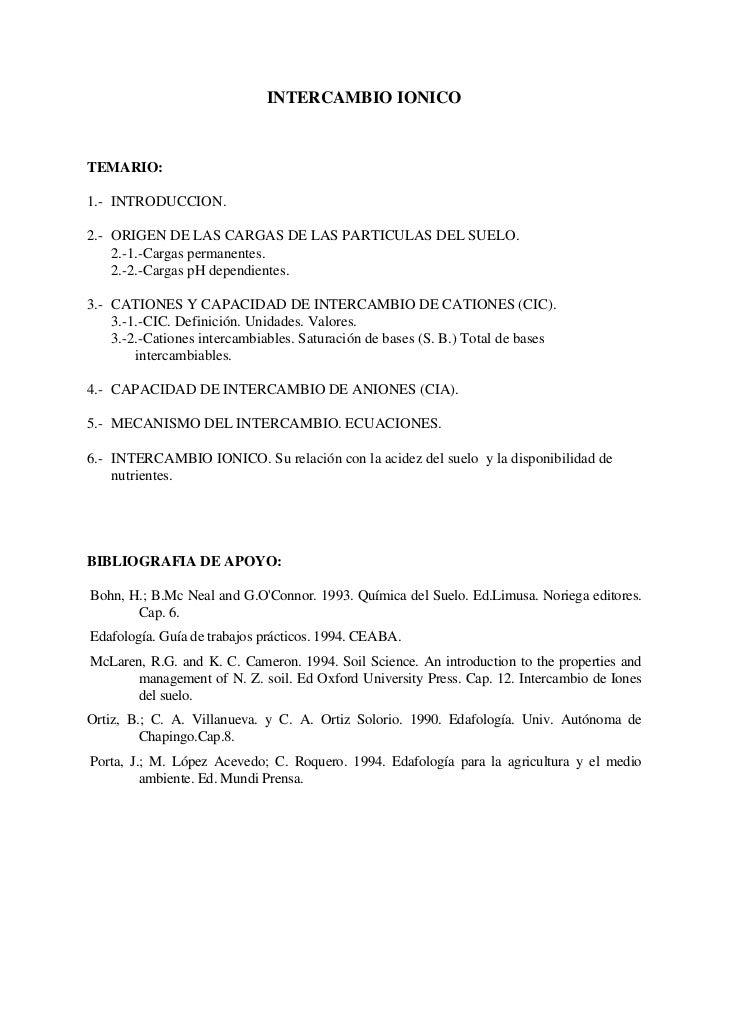 INTERCAMBIO IONICOTEMARIO:1.- INTRODUCCION.2.- ORIGEN DE LAS CARGAS DE LAS PARTICULAS DEL SUELO.    2.-1.-Cargas permanent...