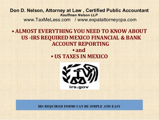 Don D. Nelson, Attorney at Law , Certified Public Accountant Kauffman Nelson LLP  www.TaxMeLess.com / www.expatattorneycpa...
