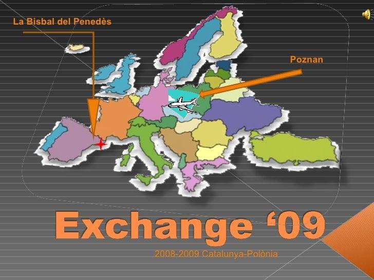 Poznan 2008-2009 Catalunya-Polònia La   Bisbal del Penedès